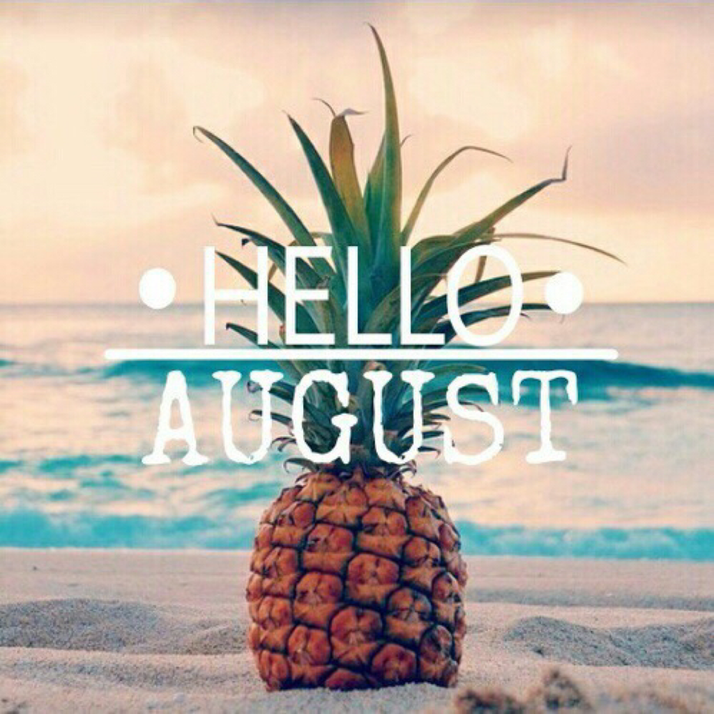 august-is-not-far-off